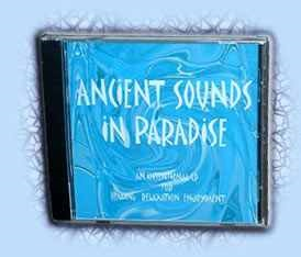 Ancient Sounds In Paradise